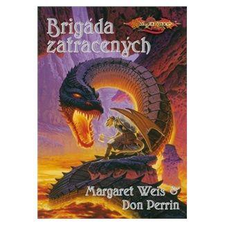 Margaret Weis, Don Perrin: DragonLance - Brigáda zatracených cena od 120 Kč