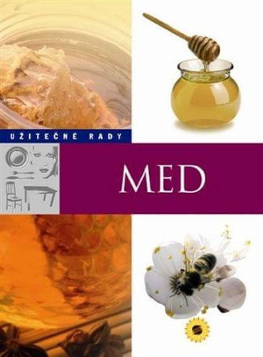 Kateřina Bláhová: Med - Užitečné rady cena od 122 Kč