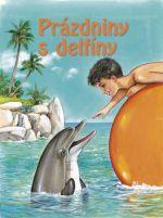 Francoise Le Gloahec, Karine Lefranc: Prázdniny s delfíny cena od 78 Kč