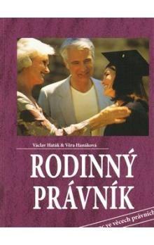 Věra Hanáková, Václav Haták: Rodinný právník - První pomoc ve věcech právních cena od 162 Kč