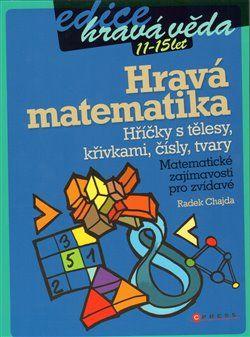 Radek Chajda: Hravá matematika cena od 99 Kč