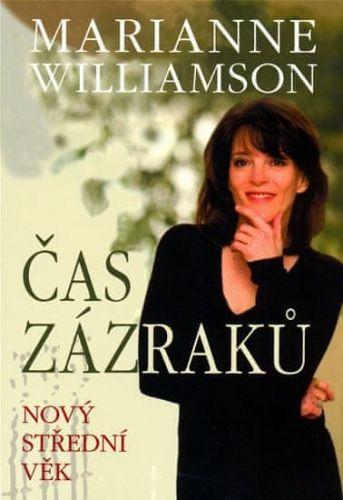 Marianne Williamson: Čas zázraků - Nový střední věk cena od 44 Kč