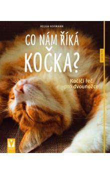 Helga Hofmann: Co nám říká kočka? cena od 82 Kč