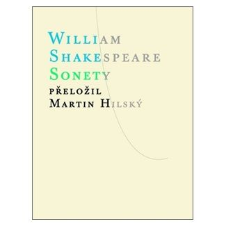 William Shakespeare: Sonety cena od 136 Kč