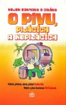 Vráťa Ebr: Nejen bonmoty citáty o pivu, pijácích a nepijácích cena od 117 Kč