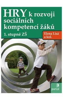 Elena Lisá: Hry k rozvoji sociálních kompetencí žáků 1. stupně ZŠ cena od 150 Kč
