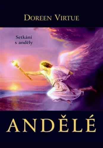 Doreen Virtue: Andělé cena od 150 Kč