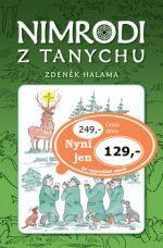 Zdeněk Halama: Nimrodi z Tanychu cena od 36 Kč