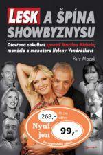 Petr Macek: Lesk a špína showbyznysu cena od 94 Kč