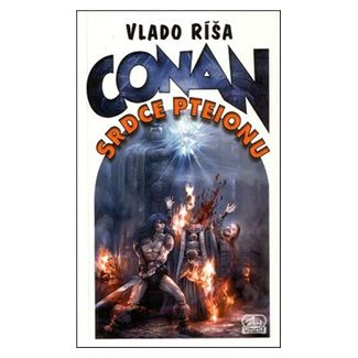 Vlado Ríša: Conan a Srdce Pteionu cena od 148 Kč