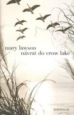Mary Lawson: Návrat do Crow Lake cena od 0 Kč
