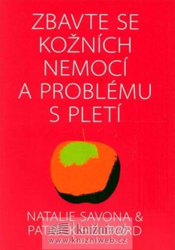 Savona Natale, Patrick Holford: Zbavte se kožních nemocí a problému s pletí cena od 116 Kč