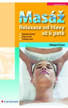 GRADA Masáž Relaxace od hlavy až k patě cena od 169 Kč