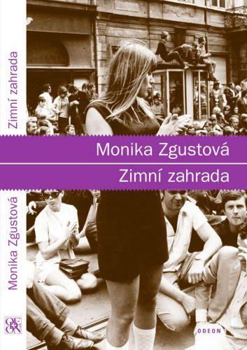 Monika Zgustová: Zimní zahrada cena od 39 Kč