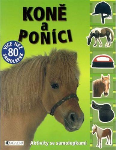 Michael Fokt: Koně a poníci - aktivity s nálepkami cena od 103 Kč