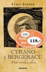 Kamil Bednář: Cyrano z Bergeracu cena od 197 Kč