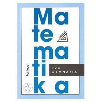 Oldřich Odvárko: Matematika pro gymnázia - Funkce (kniha + CD) cena od 123 Kč