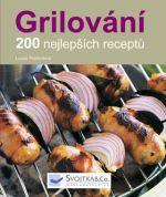 Svojtka Grilování 200 nejlepších receptů cena od 99 Kč