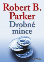 Robert B. Parker: Drobné mince cena od 125 Kč