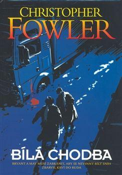 Christopher Fowler: Bíla chodba cena od 160 Kč