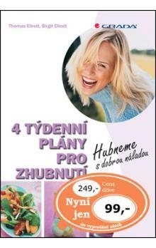 Birgit Ellrott, Thomas Ellrott: 4 týdenní plány pro zhubnutí - Hubneme s dobrou náladou cena od 135 Kč