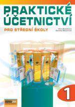 Věra Rubáková, Daniela Šlézarová: Praktické účetnictví pro střední školy - 1. díl cena od 0 Kč