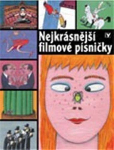 Kolektiv autorů: Nejkrásnější filmové písničky cena od 160 Kč