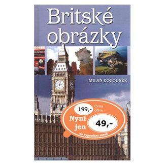 Milan Kocourek: Britské obrázky cena od 36 Kč