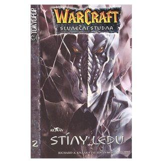 Richard Knaak: WarCraft 2 Stíny ledu cena od 105 Kč