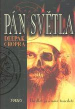 Deepak Chopra: Pán světla cena od 221 Kč