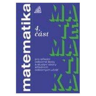 Matematika pro SOŠ a studijní obory SOU - 4.část cena od 95 Kč