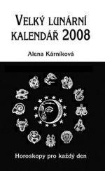 Alena Kárníková: Velký lunární kalendář 2008 cena od 141 Kč
