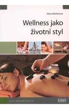 ERA vydavatelství Wellness jako životní styl cena od 40 Kč
