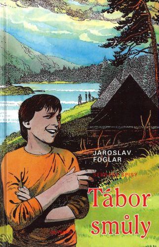 Jaroslav Foglar: Tábor smůly cena od 49 Kč