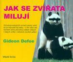 Gideon Defoe: Jak se zvířata milují cena od 0 Kč