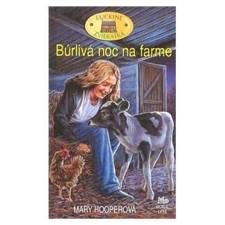 Mary Hooperová: Búrlivá noc na farme cena od 114 Kč