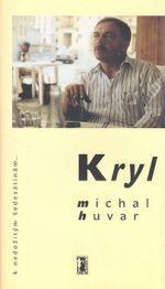 Michal Huvar: Kryl (E-KNIHA) cena od 74 Kč