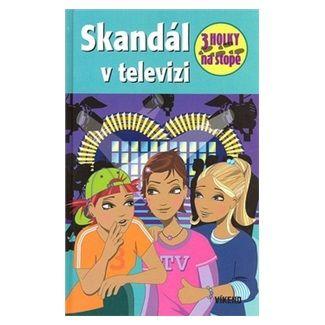 Maja von Vogel: Skandál v televizi - Tři holky na stopě cena od 108 Kč