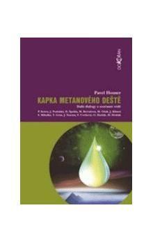 Dokořán Kapka metanového deště cena od 159 Kč