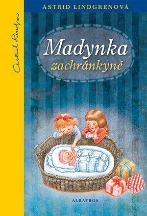 Astrid Lindgren: Madynka zachránkyně cena od 158 Kč