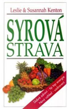 Leslie Kenton, Susannah Kenton: Syrová strava cena od 171 Kč