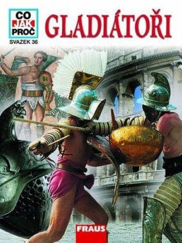 Marcus Junkelmann: Gladiátoři - co jak proč cena od 129 Kč