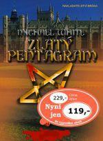 Michael White: Zlatý pentagram cena od 101 Kč