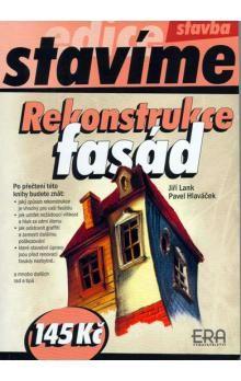 Pavel Hlaváček, Jiří Lank: Rekonstrukce fasád - Stavíme cena od 90 Kč
