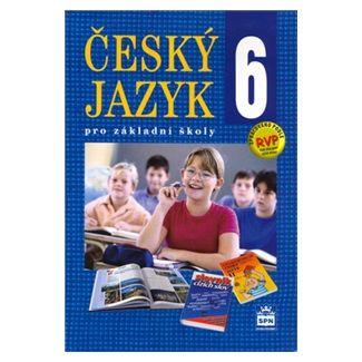 Eva Hošnová: Český jazyk 6 pro základní školy cena od 106 Kč