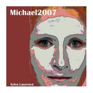 Sylva Lauerová: Michael2007 cena od 55 Kč