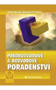 Tomáš Novák, Bohumila Průchová: Předrozvodové a rozvodové poradenství cena od 186 Kč