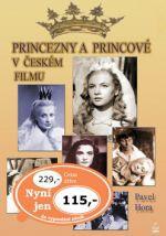 Pavel Hora: Princezny a princové v českém filmu cena od 160 Kč