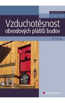Jiří Novák: Vzduchotěsnost obvodových plášťů budov cena od 0 Kč