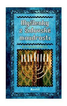 Nicholas Schultz: Myšlenky z židovské moudrosti cena od 170 Kč